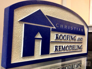 Christian Roofing routed dimensional Sign