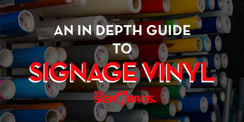 An In Depth Guide To Signage Vinyl