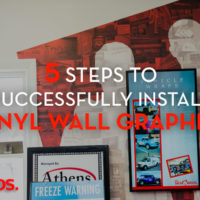5 Steps To Successfully Install Vinyl Wall Graphics