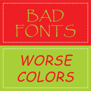 Bad fonts and colors